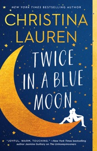Twice in a Blue Moon - Christina Lauren pdf download