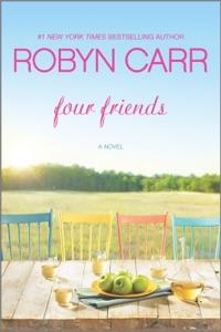 Four Friends - Robyn Carr pdf download