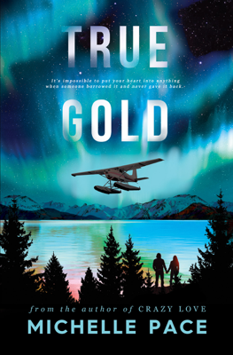 True Gold - Michelle Pace pdf download