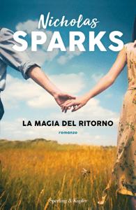 La magia del ritorno - Nicholas Sparks pdf download