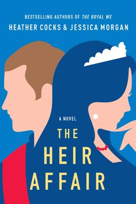 The Heir Affair - Heather Cocks & Jessica Morgan pdf download