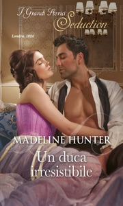 Un duca irresistibile - Madeline Hunter pdf download