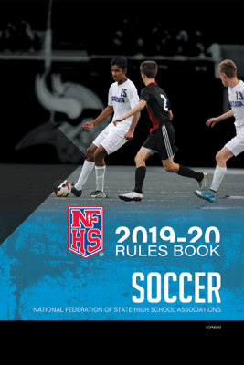2019-20 NFHS Soccer Rules Book - NFHS