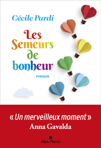 Les Semeurs de bonheur - Cécile Pardi pdf download