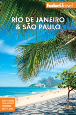 Fodor's Rio de Janeiro & Sao Paulo - Fodor's Travel Guides