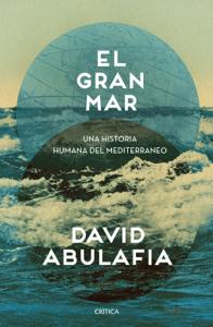 El gran mar - David Abulafia pdf download