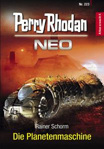Perry Rhodan Neo 223: Die Planetenmaschine - Rainer Schorm pdf download