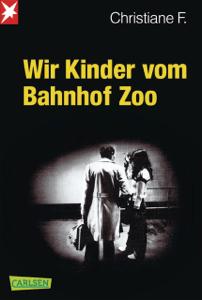 Wir Kinder vom Bahnhof Zoo - Horst Rieck, Christiane F. & Kai Hermann pdf download