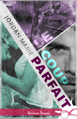 Le coup parfait - Jordan Marie pdf download
