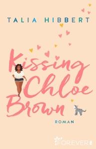 Kissing Chloe Brown - Talia Hibbert pdf download