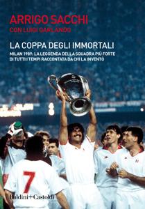 La coppa degli immortali - Arrigo Sacchi pdf download