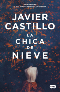 La chica de nieve - Javier Castillo pdf download