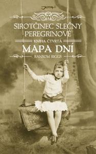 Sirotčinec slečny Peregrinové: Mapa dní - Ransom Riggs pdf download