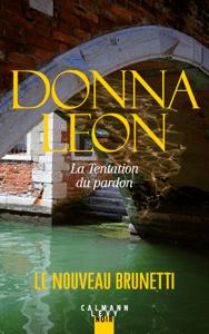 La Tentation du pardon - Donna Leon pdf download
