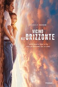 Vicino all'orizzonte - Jessica Koch pdf download