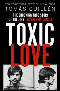 Toxic Love - Tomas Guillen pdf download