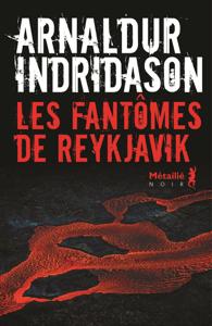 Les Fantômes de Reykjavik - Arnaldur Indriðason pdf download