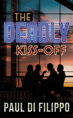 The Deadly Kiss-Off - Paul Di Filippo pdf download