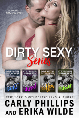 The Dirty Sexy Series Box Set - Carly Phillips & Erika Wilde
