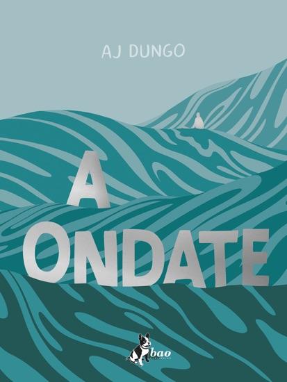 A Ondate by AJ Dungo PDF Download