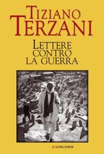 Lettere contro la guerra - Tiziano Terzani pdf download