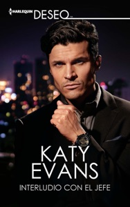 Interludio con el jefe - Katy Evans pdf download
