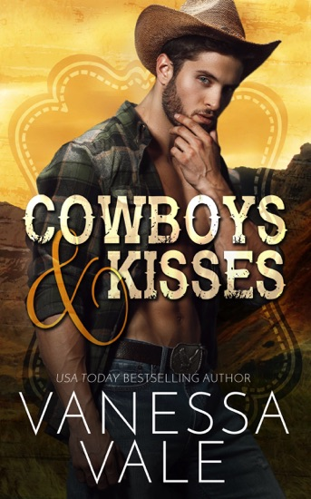 Cowboys & Kisses by Vanessa Vale PDF Download