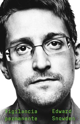 Vigilancia permanente - Edward Snowden pdf download