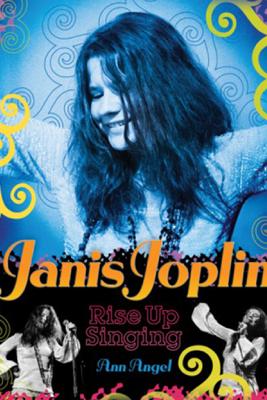 Janis Joplin - Ann Angel