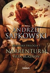 Narrenturm - Veža bláznov - Andrzej Sapkowski pdf download