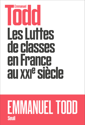 Les Luttes de classes en France au XXIe siècle - Emmanuel Todd pdf download