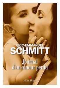 Journal d'un amour perdu - Éric-Emmanuel Schmitt pdf download