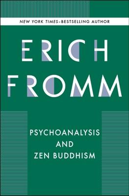 Psychoanalysis and Zen Buddhism - Erich Fromm pdf download