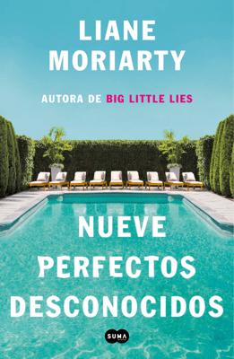 Nueve perfectos desconocidos - Liane Moriarty pdf download