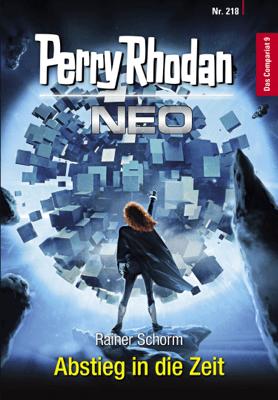 Perry Rhodan Neo 218: Abstieg in die Zeit - Rainer Schorm pdf download
