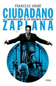 Ciudadano Zaplana - Francesc Arabí pdf download