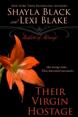 Their Virgin Hostage, Masters of Ménage, Book 5 - Shayla Black & Lexi Blake pdf download
