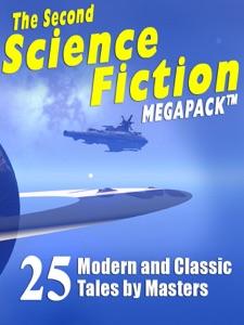 The Second Science Fiction MEGAPACK® - Robert Silverberg, Lawrence Watt-Evans, Nina Kiriki Hoffman, Tom Purdom, Philip K. Dick, Marion Zimmer Bradley & Ben Bova pdf download