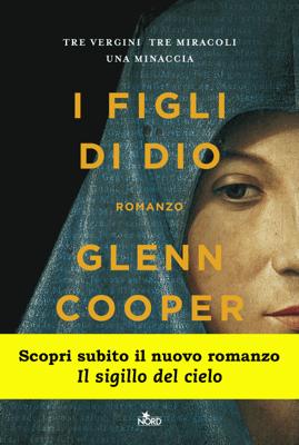 I figli di Dio - Glenn Cooper pdf download