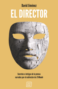 El Director - David Jiménez pdf download