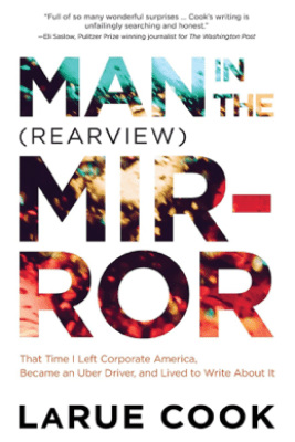 Man in the (Rearview) Mirror - LaRue Cook