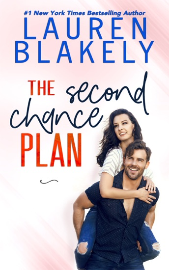 The Second Chance Plan - Lauren Blakely pdf download