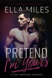 Pretend I'm Yours - Ella Miles pdf download
