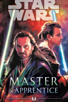 Master & Apprentice (Star Wars) - Claudia Gray