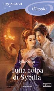 Tutta colpa di Sybilla - Julia Quinn pdf download