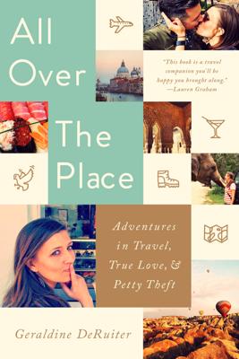 All Over the Place - Geraldine DeRuiter