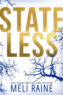 Stateless - Meli Raine