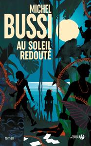 Au soleil redouté - Michel Bussi pdf download