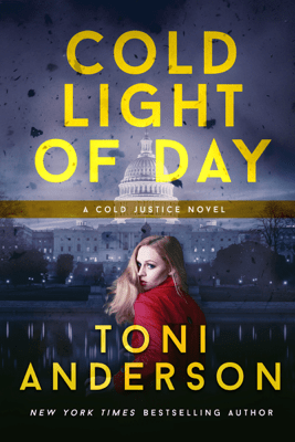 Cold Light of Day - Toni Anderson
