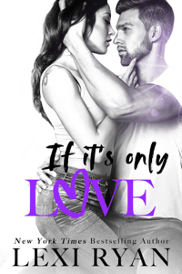If It's Only Love - Lexi Ryan pdf download